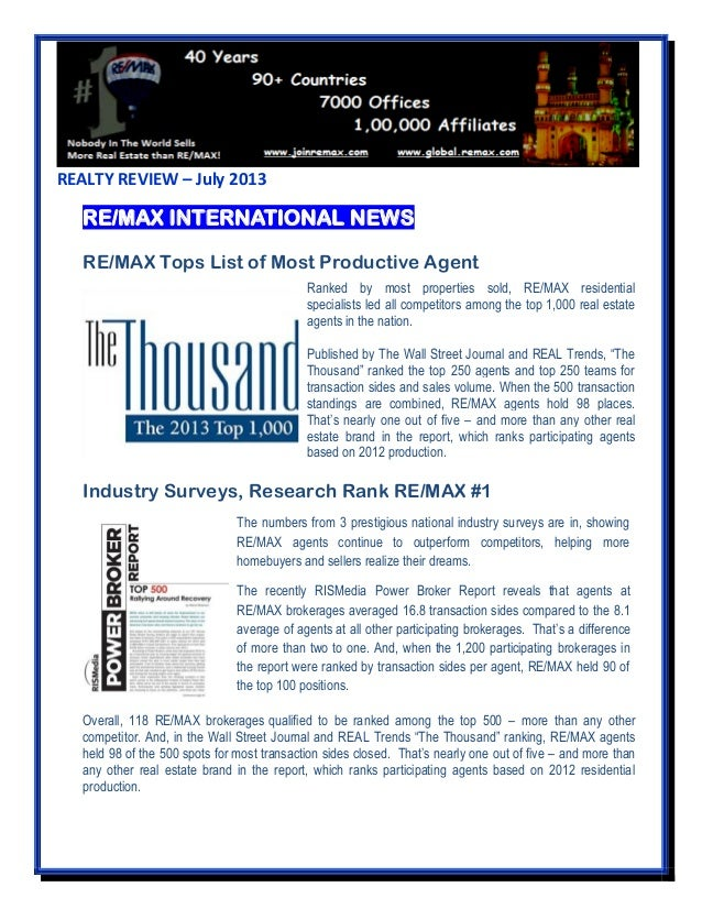 REALTY REVIEW – July 2013 RE/MAX INTERNATIONAL NEWS RE/MAX Tops List of Most Productive Agent Industry Surveys, Research R...