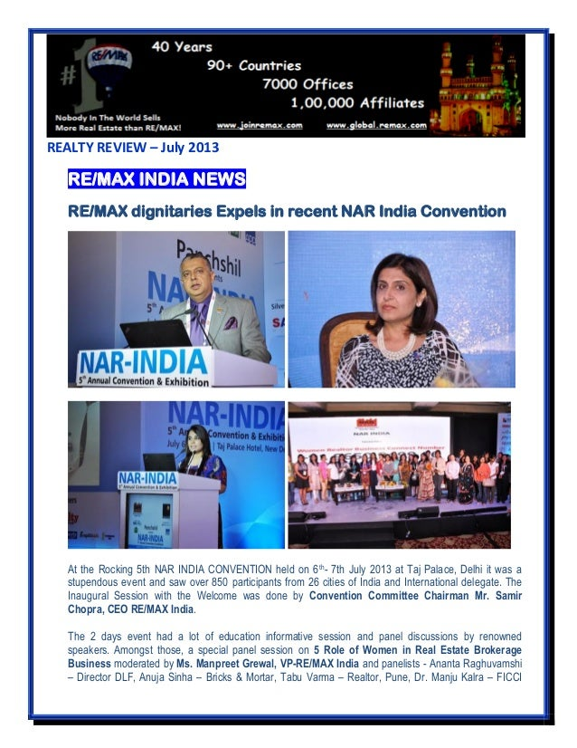 REALTY REVIEW – July 2013 RE/MAX INDIA NEWS RE/MAX dignitaries Expels in recent NAR India Convention At the Rocking 5th NA...