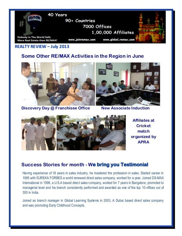 REALTY REVIEW – July 2013 Some Other RE/MAX Activities in the Region in June Discovery Day @ Franchisee Office New Associa...