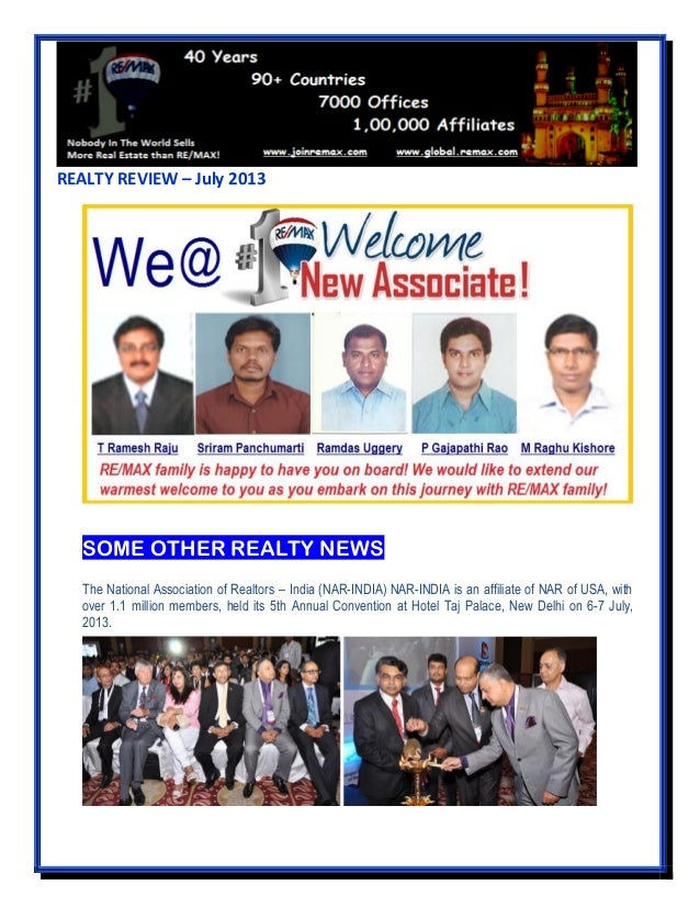 REALTY REVIEW – July 2013 SOME OTHER REALTY NEWS The National Association of Realtors – India (NAR-INDIA) NAR-INDIA is an ...
