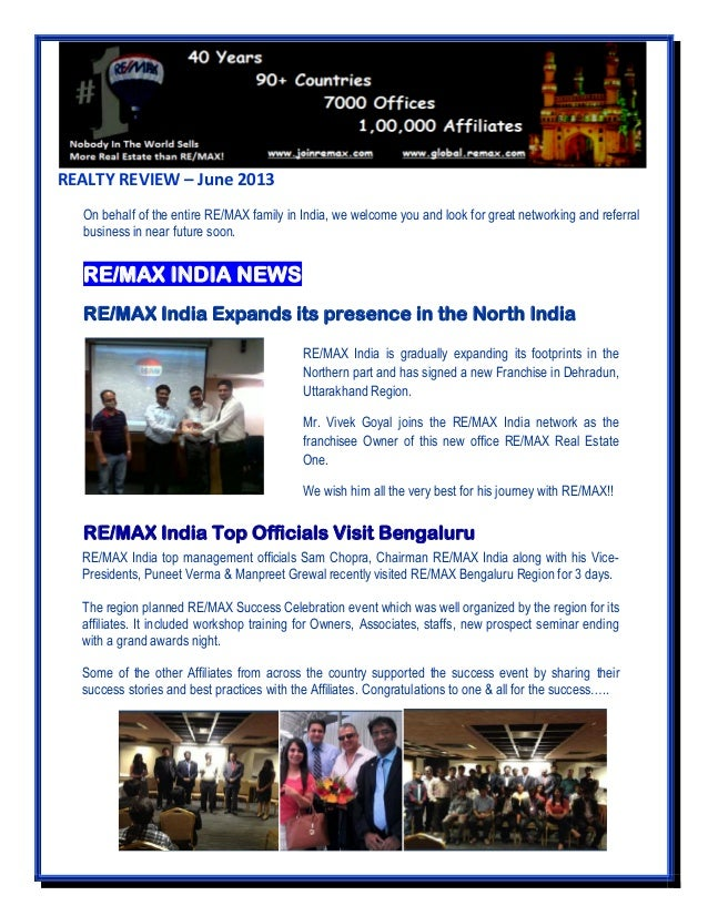REALTY REVIEW – June 2013 On behalf of the entire RE/MAX family in India, we welcome you and look for great networking and...