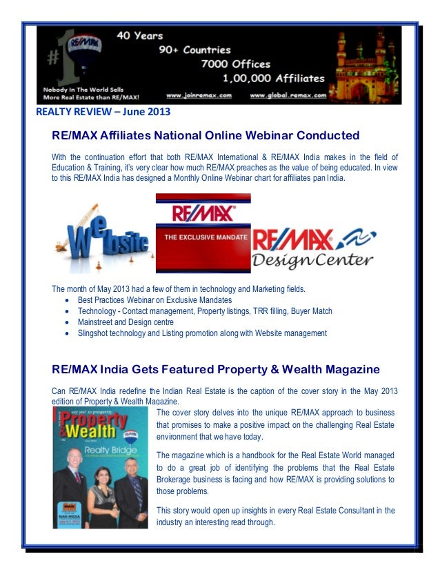 REALTY REVIEW – June 2013 RE/MAX Affiliates National Online Webinar Conducted With the continuation effort that both RE/MA...