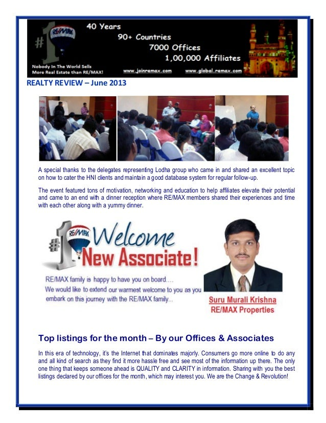 REALTY REVIEW – June 2013 A special thanks to the delegates representing Lodha group who came in and shared an excellent t...