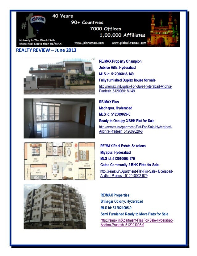 REALTY REVIEW – June 2013 RE/MAX Property Champion Jubilee Hills, Hyderabad MLS id: 512006018-149 Fully furnished Duplex h...