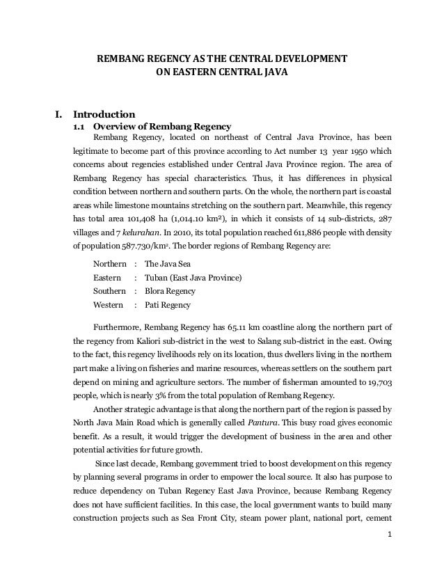 REMBANG REGENCY AS THE CENTRAL DEVELOPMENT                     ON EASTERN CENTRAL JAVAI.   Introduction     1.1   Overview...