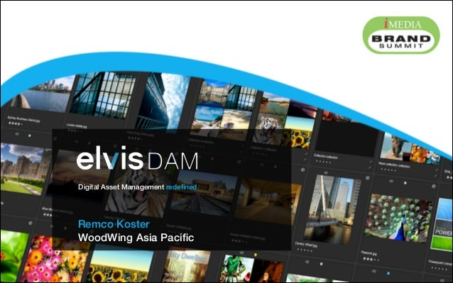 Remco Koster WoodWing Asia Pacific ! ! ! ! Digital Asset Management redefined