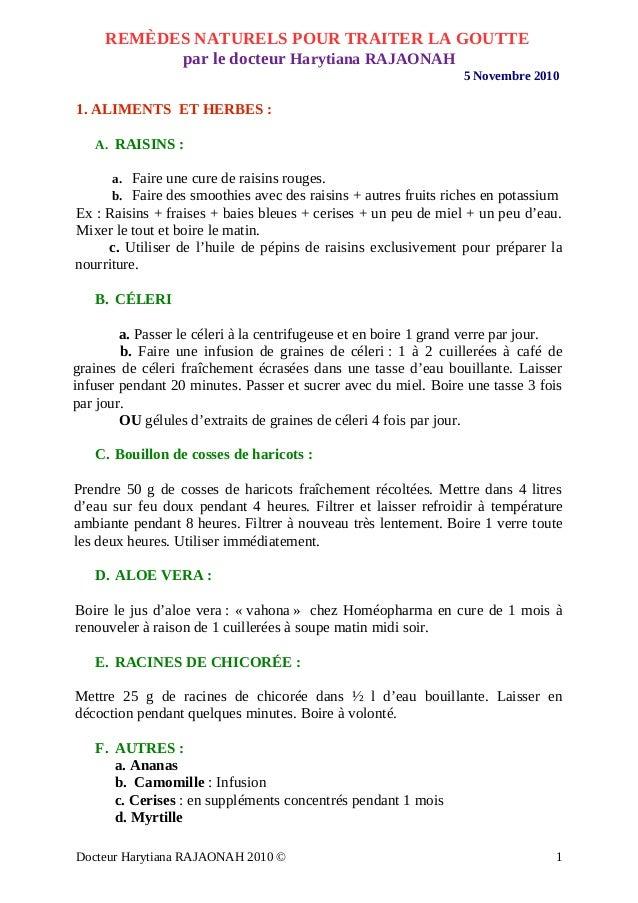 REMÈDES NATURELS POUR TRAITER LA GOUTTE par le docteur Harytiana RAJAONAH 5 Novembre 2010 1. ALIMENTS ET HERBES : A. RAISI...