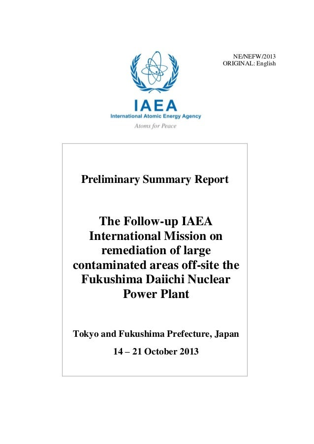 NE/NEFW/2013 ORIGINAL: English  Preliminary Summary Report  The Follow-up IAEA International Mission on remediation of lar...