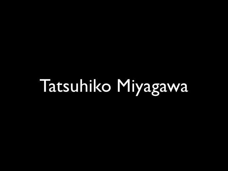 Tatsuhiko Miyagawa