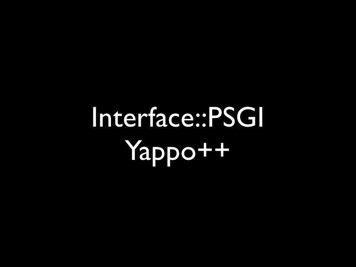 > plackup MyApp   -i ServerSimple