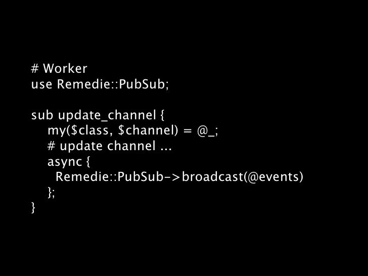 package Remedie::PubSub; sub wait {   my($class, $session, $timeout) = @_;   my $sweeper = async {      # check timeout   ...