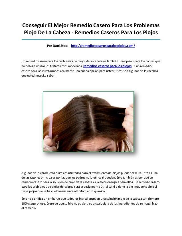 Conseguir El Mejor Remedio Casero Para Los ProblemasPiojo De La Cabeza - Remedios Caseros Para Los Piojos_________________...