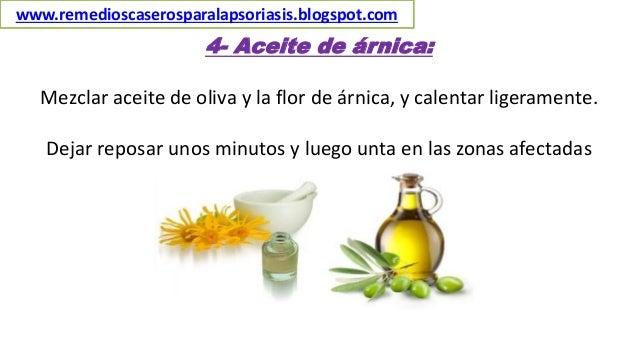 4- Aceite de árnica: Mezclar aceite de oliva y la flor de árnica, y calentar ligeramente. Dejar reposar unos minutos y lue...