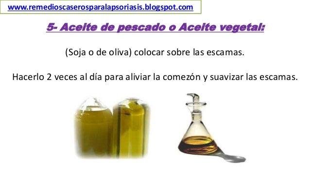 5- Aceite de pescado o Aceite vegetal: (Soja o de oliva) colocar sobre las escamas. Hacerlo 2 veces al día para aliviar la...