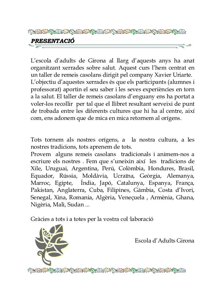PRESENTACIÓL'escola d'adults de Girona al llarg d'aquests anys ha anatorganitzant xerrades sobre salut. Aquest curs l'hem ...