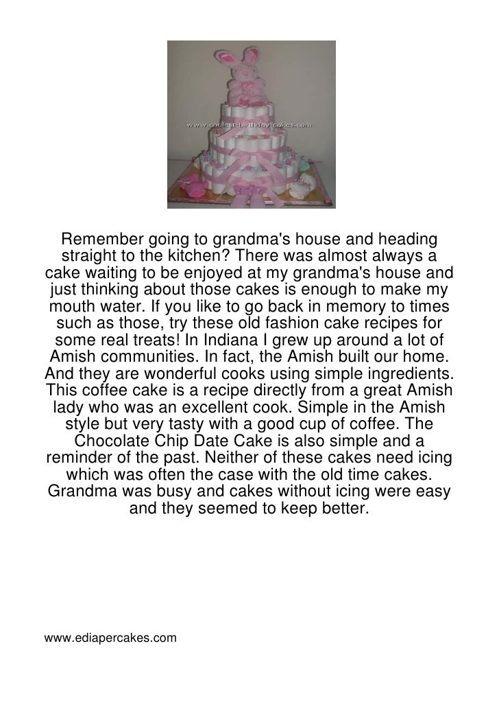 Remember going to grandmas house and heading    straight to the kitchen? There was almost always acake waiting to be enjoy...
