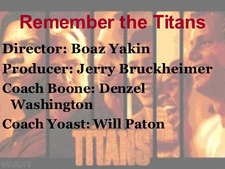 remember the titans essay example Remember the titans autor: iemmastargazer • june 3, 2013 • essay • 986 words (4 pages) • 889 views question: how the event was a turning point in the text, using examples of visual and/or oral language features to support your ideas.