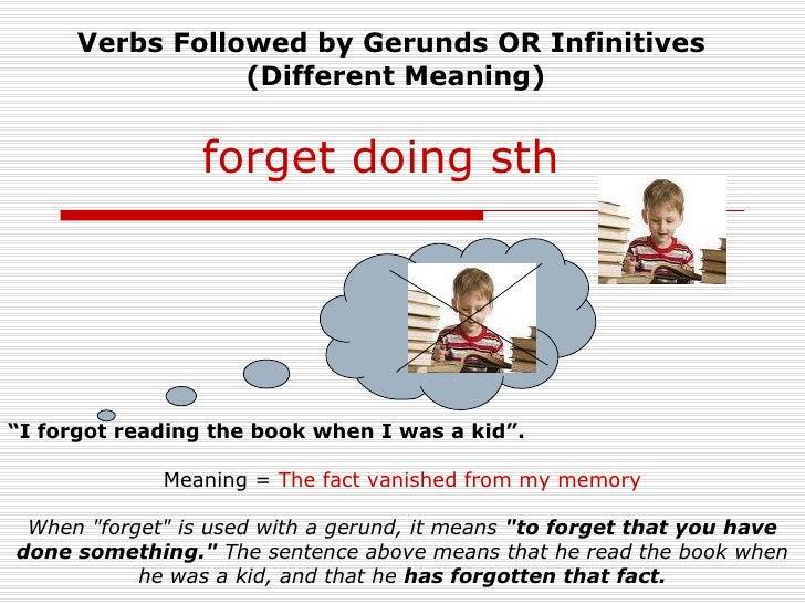 forget forgot forgotten sentence