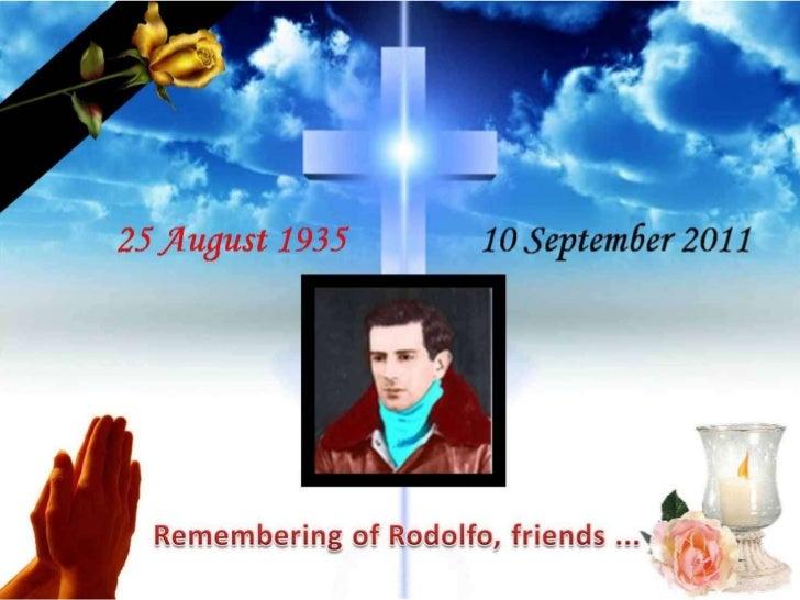 Remembering of Rodolfo...