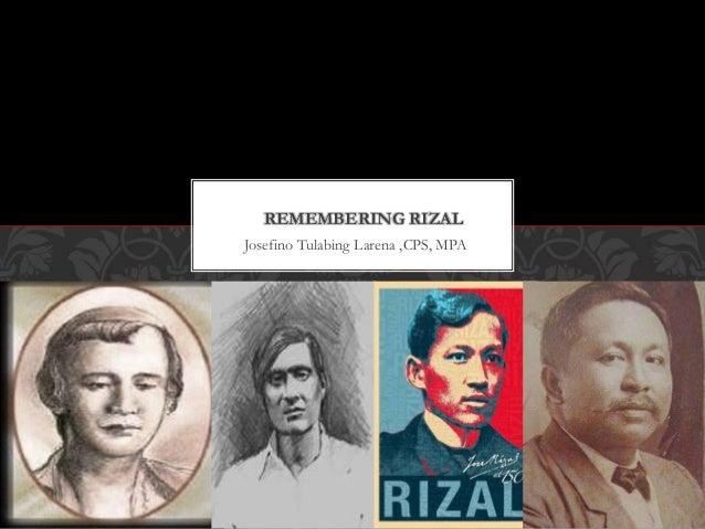 Josefino Tulabing Larena ,CPS, MPA REMEMBERING RIZAL