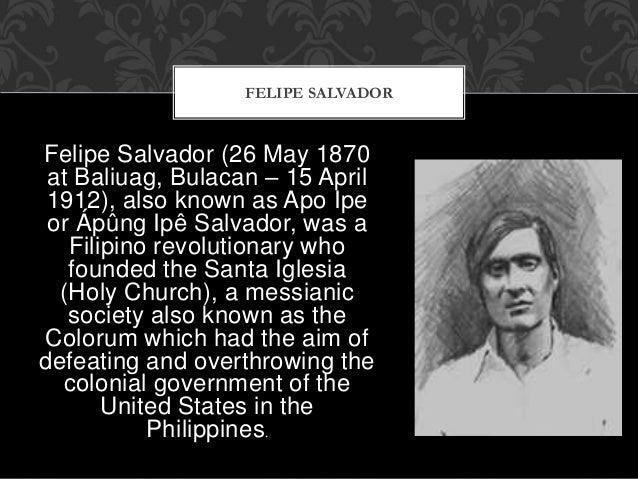 Felipe Salvador (26 May 1870 at Baliuag, Bulacan – 15 April 1912), also known as Apo Ipe or Ápûng Ipê Salvador, was a Fili...