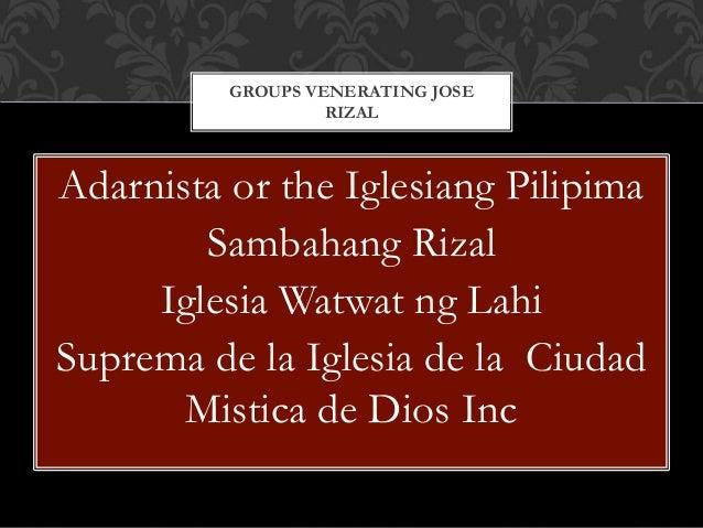 Adarnista or the Iglesiang Pilipima Sambahang Rizal Iglesia Watwat ng Lahi Suprema de la Iglesia de la Ciudad Mistica de D...
