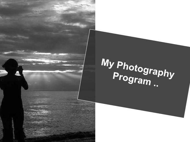 My Photography<br />Program ..<br />