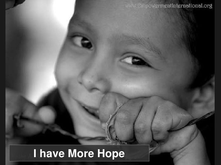 I have More Hope<br />