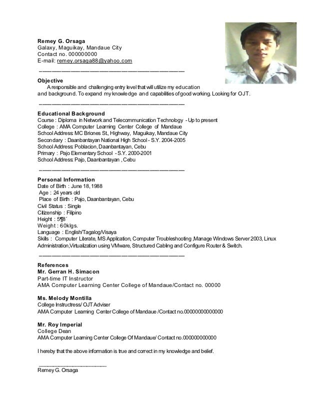 Beau Remey Resume Sample. Remey G. OrsagaGalaxy, Maguikay, Mandaue CityContact  No. 000000000E Mail: Remey