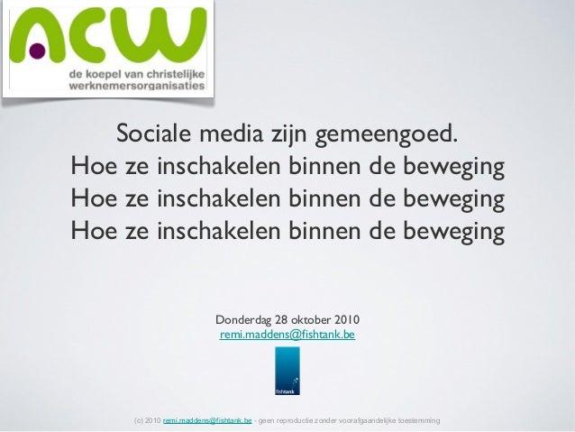 Sociale media zijn gemeengoed. Hoe ze inschakelen binnen de beweging Hoe ze inschakelen binnen de beweging Hoe ze inschake...