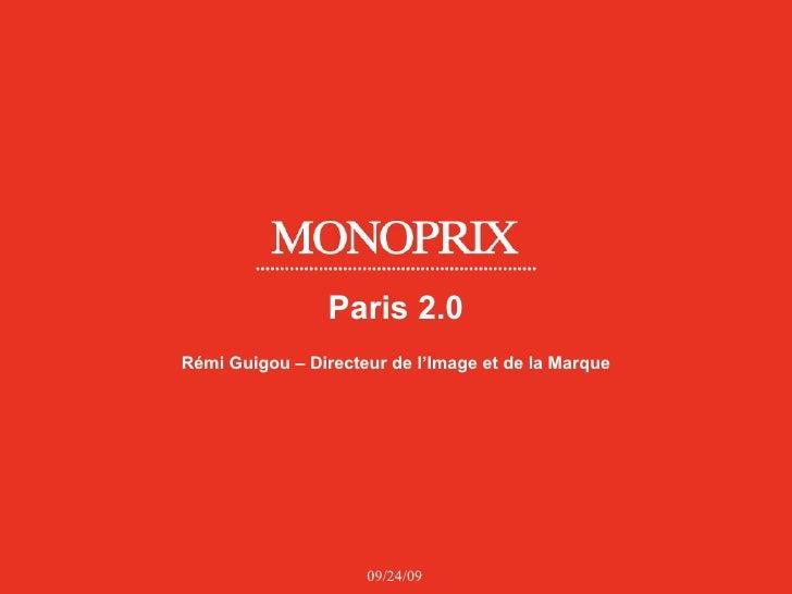Paris 2.0 Rémi Guigou – Directeur de l'Image et de la Marque