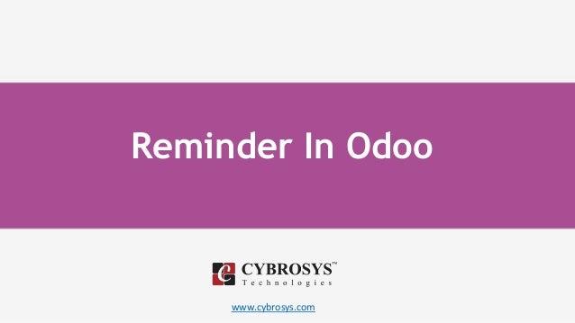 www.cybrosys.com Reminder In Odoo