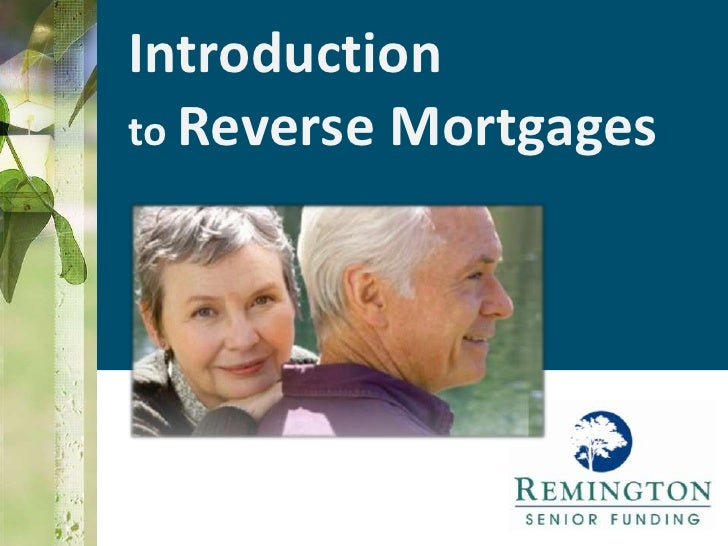 Introduction to Reverse Mortgages