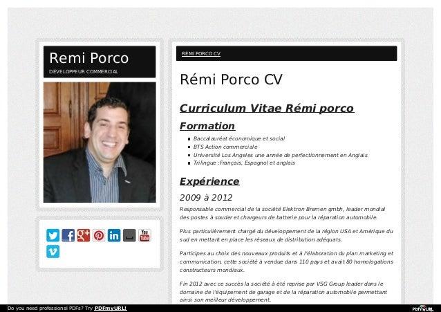 Rémi Porco CV Curriculum Vitae Rémi porco Formation Baccalauréat économique et social BTS Action commerciale Université Lo...