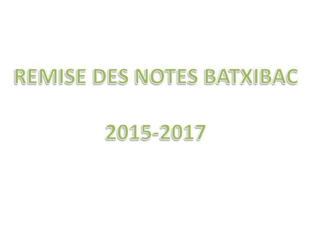Remise des notes Batxibac 2015 - 2017