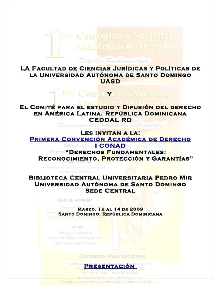 LA Facultad de Ciencias Jurídicas y Políticas de   la Universidad Autónoma de Santo Domingo                     UASD      ...