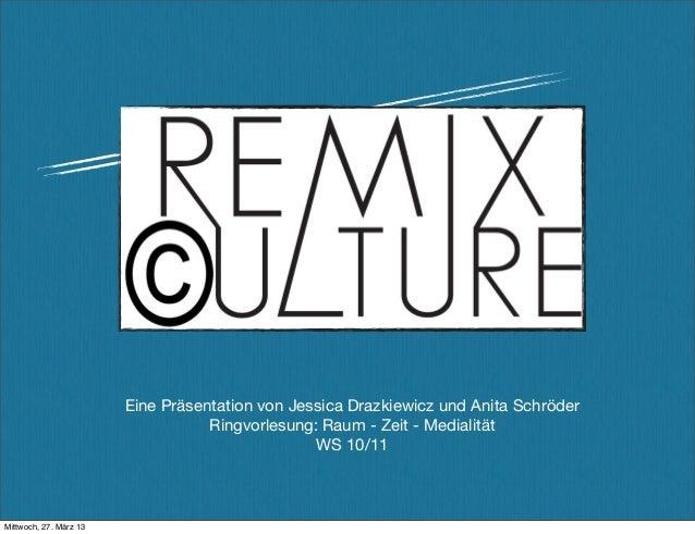 Eine Präsentation von Jessica Drazkiewicz und Anita Schröder                                   Ringvorlesung: Raum - Zeit ...