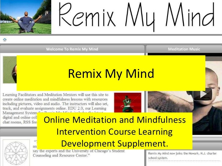 Remix My MindOnline Meditation and Mindfulness   Intervention Course Learning    Development Supplement.