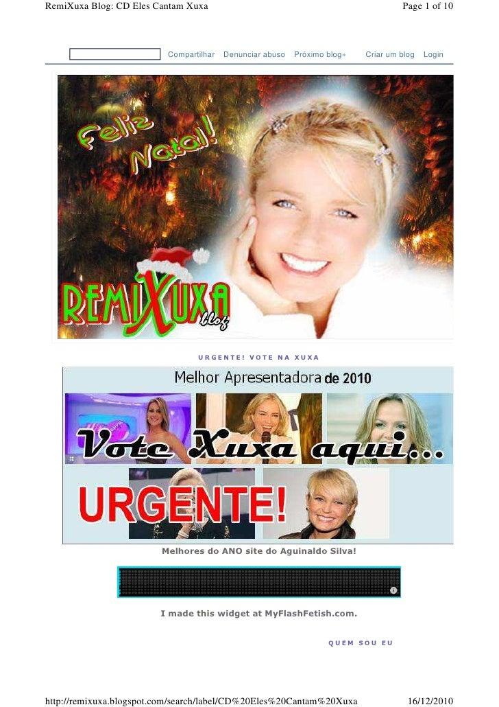 RemiXuxa Blog: CD Eles Cantam Xuxa                                                  Page 1 of 10                          ...