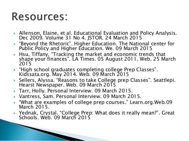 """ Allenson, Elaine, et al. Educational Evaluation and Policy Analysis. Dec 2009. Volume 31 No 4. JSTOR. 24 March 2015  """"B..."""