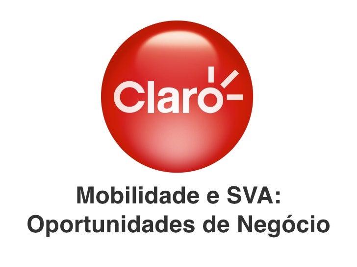Mobilidade e SVA: Oportunidades de Negócio