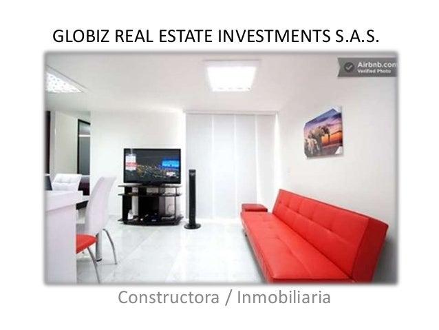 GLOBIZ REAL ESTATE INVESTMENTS S.A.S. Constructora / Inmobiliaria