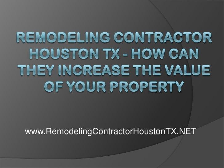 www.RemodelingContractorHoustonTX.NET