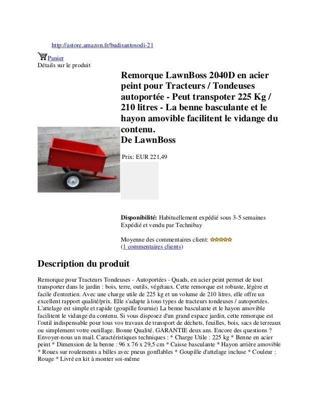 http://astore.amazon.fr/budisantosodi-21PanierDétails sur le produitRemorque LawnBoss 2040D en acierpeint pour Tracteurs /...