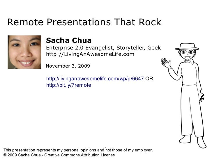 Remote Presentations That Rock                       Sacha Chua                       Enterprise 2.0 Evangelist, Storytell...