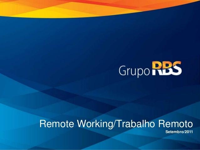 Remote Working/Trabalho Remoto Setembro/2011