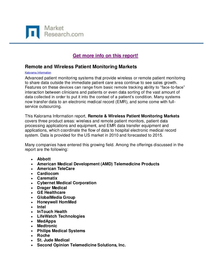 Get more info on this report!Remote and Wireless Patient Monitoring MarketsKalorama InformationAdvanced patient monitoring...