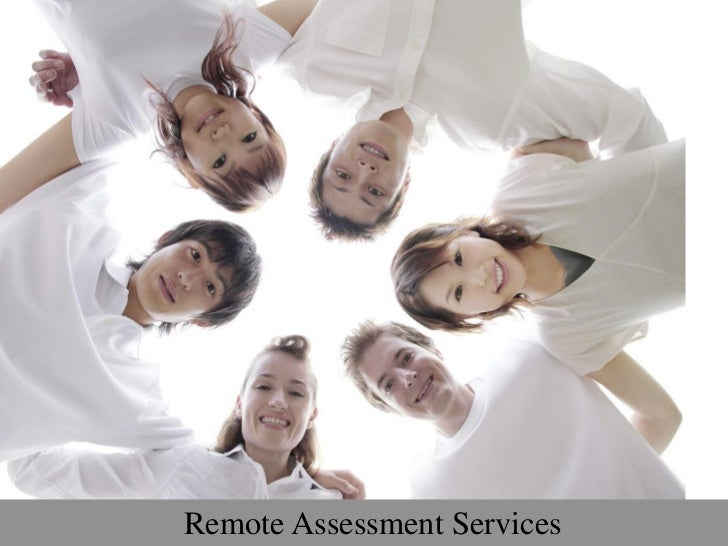 www.excellence4u.in   Remote Assessment Services                              © 2011 EXCELLENCE4U   1