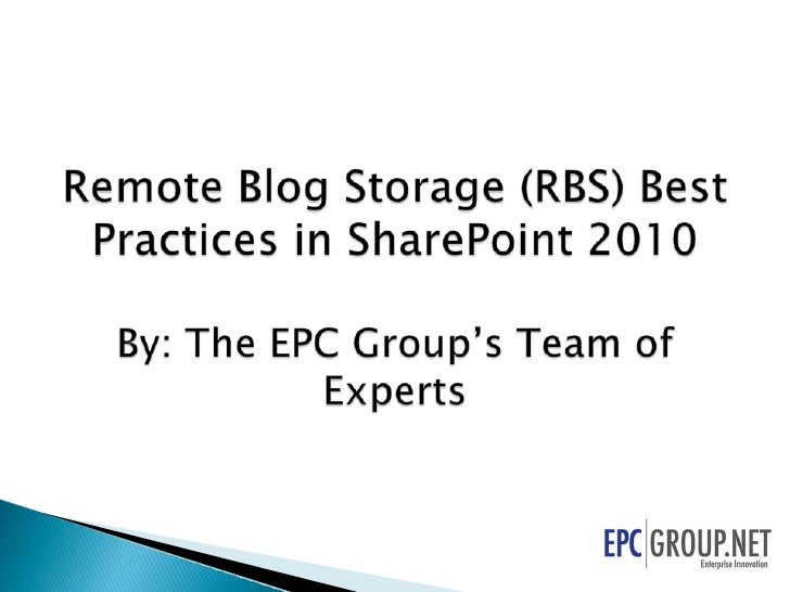 Remote Blog Storage (RBS) Best Practices in SharePoint