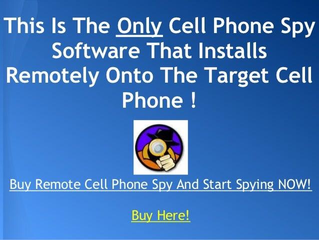 Remote cell phone spy